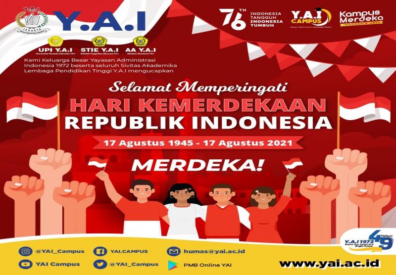 Selamat Memperingati Hari Kemerdekaan Republik Indonesia Ke-76 (17 Agustus 1945 - 17 Agustus 2021)